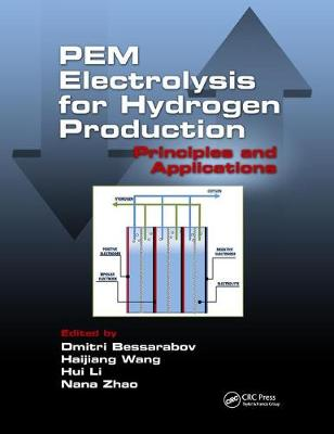PEM Electrolysis for Hydrogen Production: Principles and Applications book