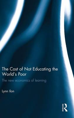 Cost of Not Educating the World's Poor book
