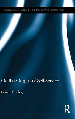 On The Origins of Self-Service book