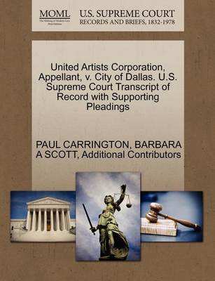 United Artists Corporation, Appellant, V. City of Dallas. U.S. Supreme Court Transcript of Record with Supporting Pleadings by Paul Carrington