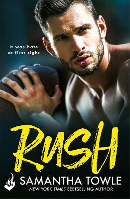 Rush: A passionately romantic, unforgettable love story by Samantha Towle
