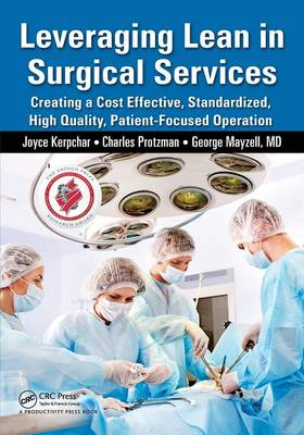Leveraging Lean in Surgical Services by Joyce Kerpchar