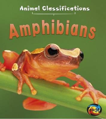 Amphibians by Angela Royston