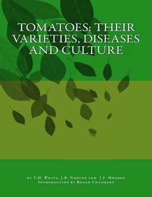 Tomatoes by T H White