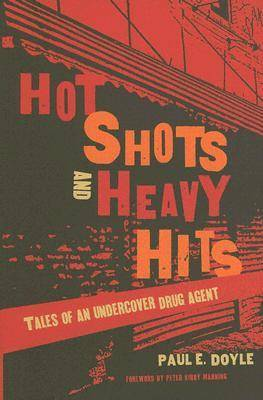 Hot Shots and Heavy Hits by Paul Doyle