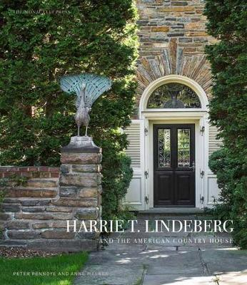 Harrie T. Lindeberg And The American Country House by Anne Walker