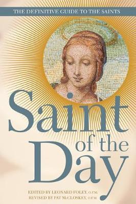Saint of the Day by Leonard Foley
