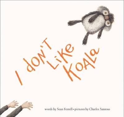 I Don't Like Koala book