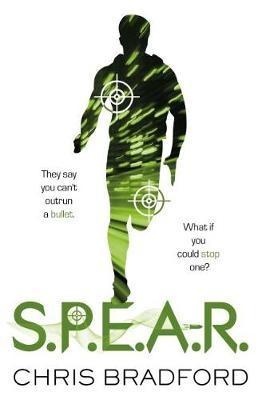 S.P.E.A.R. by Chris Bradford