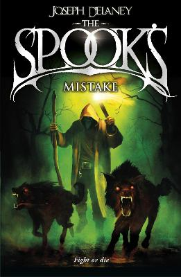 Spook's Mistake by Joseph Delaney