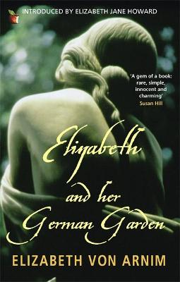 Elizabeth And Her German Garden book