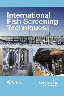 International Fish Screening Techniques by A. Turnpenny