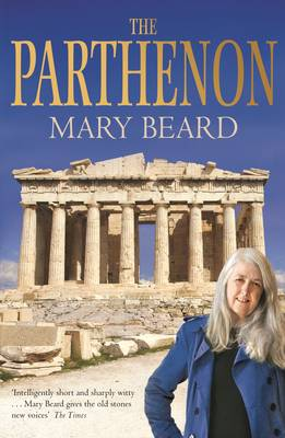 The Parthenon by Mary Beard