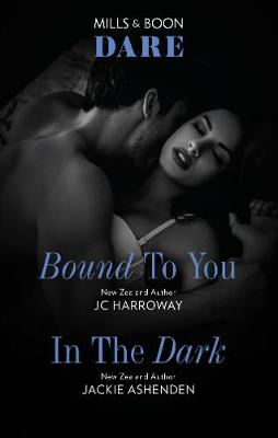 Bound to You/In the Dark by Jackie Ashenden
