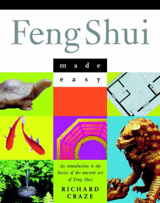 Feng Shui Made Easy by Richard Craze