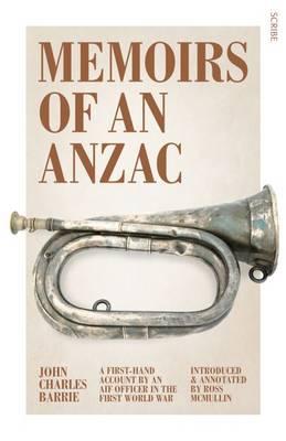 Memoirs Of An Anzac: A First-Hand Account By An Aif OfficerIn The First World War book
