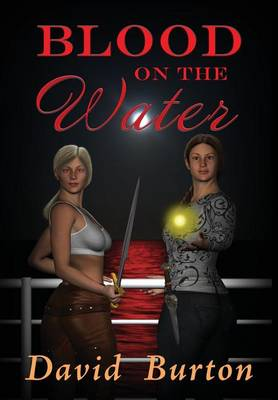 Blood on the Water by David Burton