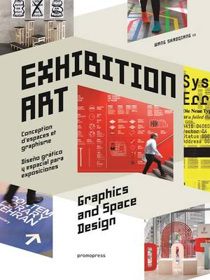 Exhibition Art - Graphics and Space Design by Wang Shaoqiang