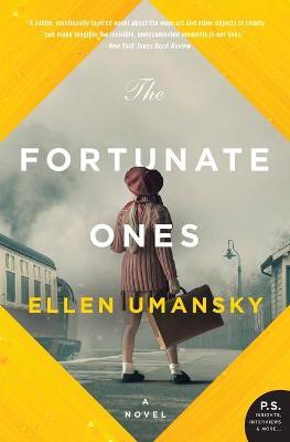 Fortunate Ones by Ellen Umansky