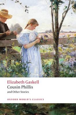 Cousin Phillis and Other Stories by Elizabeth Gaskell