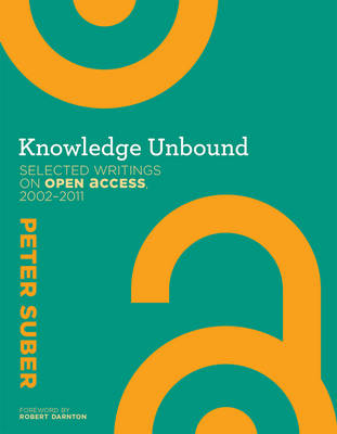 Knowledge Unbound by Peter Suber