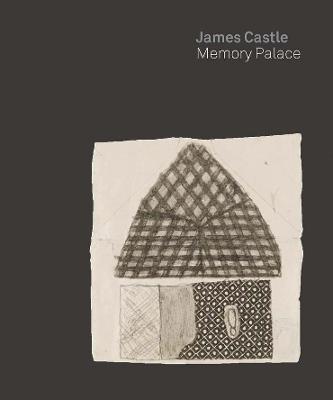 James Castle: Memory Palace book