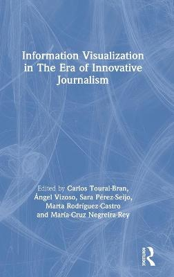 Information Visualization in The Era of Innovative Journalism book