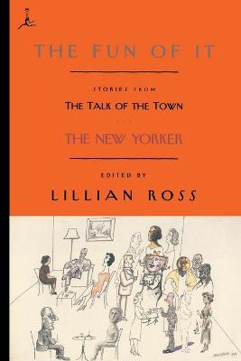 Fun of it by Lillian Ross