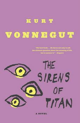 Sirens of Titan by Kurt Vonnegut