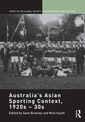 Australia's Asian Sporting Context, 1920s - 30s book