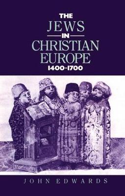 Jews in Christian Europe 1400-1700 book