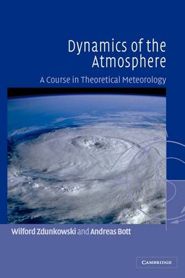 Dynamics of the Atmosphere by Wilford Zdunkowski