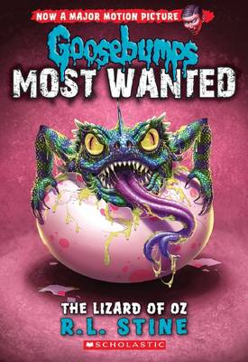 Goosebumps Most Wanted: #10 Lizard of Oz by R,L Stine
