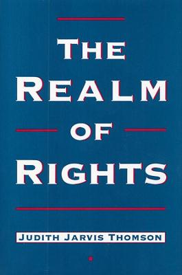Realm of Rights by Judith Jarvis Thomson