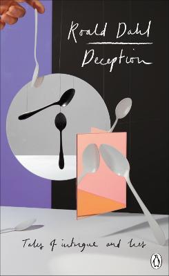 Deception by Roald Dahl