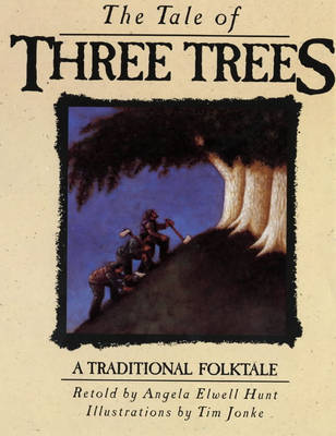 Tale of Three Trees book