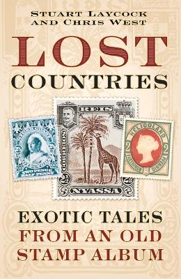 Lost Countries by Stuart Laycock