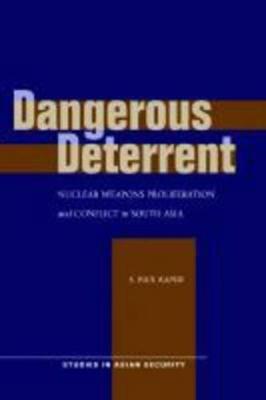 Dangerous Deterrent by S. Paul Kapur