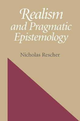 Realism and Pragmatic Epistemology by