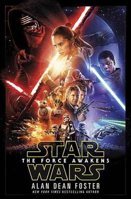 Star Wars: The Force Awakens by Alan Dean Foster