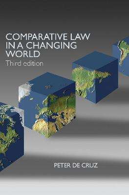 Comparative Law in a Changing World by Peter de Cruz
