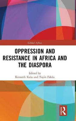 Oppression and Resistance in Africa and the Diaspora book
