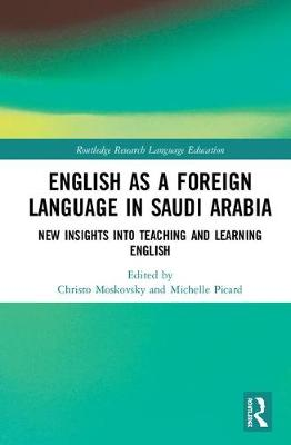 English as a Foreign Language in Saudi Arabia by Christo Moskovsky