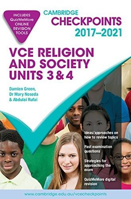 Cambridge Checkpoints VCE Religion and Society Units 3&4 2017-21 by Damien Green