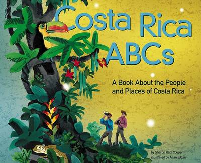 Costa Rica ABCs by Sharon Katz Cooper