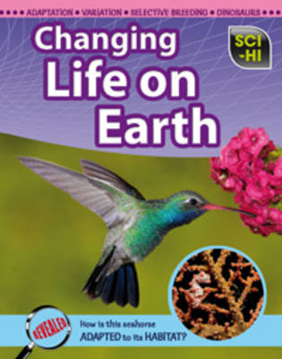 Changing Life on Earth by Eve Hartman