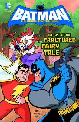 The Case of the Fractured Fairy Tale by J. Torres