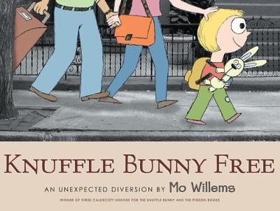 Knuffle Bunny Free: An Unexpected Diversion book