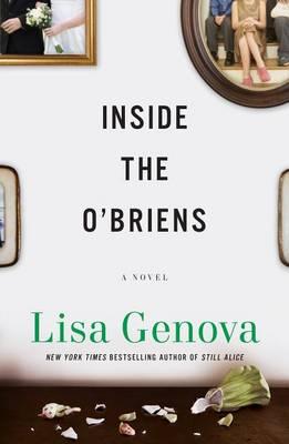 Inside the O'Briens by Lisa Genova