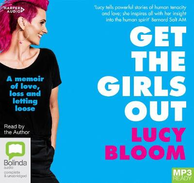 Get The Girls Out by Lucy Bloom